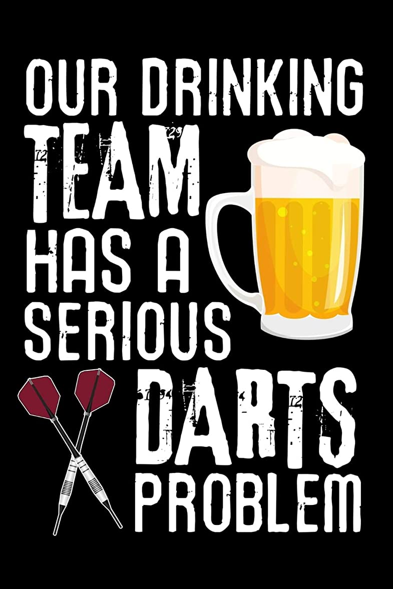 ほうき酸っぱいアルカイックOur Drinking Team has a Serious Darts Problem: Darts Scorebook | 100 darts Score Sheets | 6x9