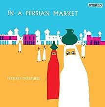 Albert Ketelbey - In A Persian Market