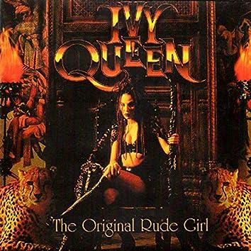 The Original Rude Girl