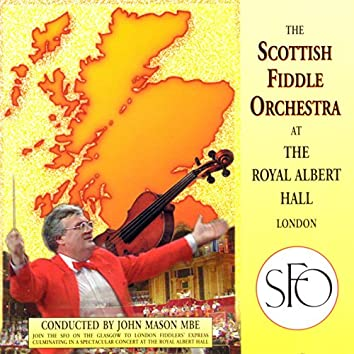 The Scottish Fiddle Orchestra At The Royal Albert Hall