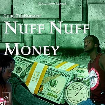 Nuff Nuff Money