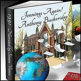 Jennings Again!                   De :                                                                                                                                 Anthony Buckeridge                               Lu par :                                                                                                                                 Simon Vance                      Durée : 2 h et 53 min     Pas de notations     Global 0,0