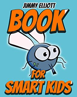 Book for Smart Kids: Tricky Questions and Brain Teasers, Funny Challenges that Kids and Families Will Love, Most Mysteriou...