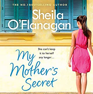 My Mother's Secret                   By:                                                                                                                                 Sheila O'Flanagan                               Narrated by:                                                                                                                                 Aoife McMahon                      Length: 12 hrs and 49 mins     160 ratings     Overall 4.1