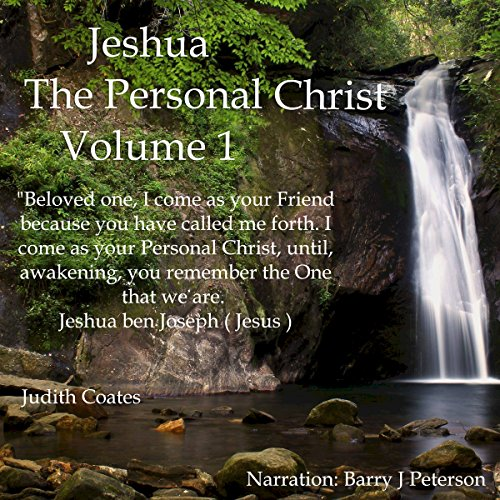 Jeshua, the Personal Christ: Vol. 1 audiobook cover art