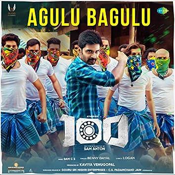 "Agulu Bagulu (From ""100"") - Single"