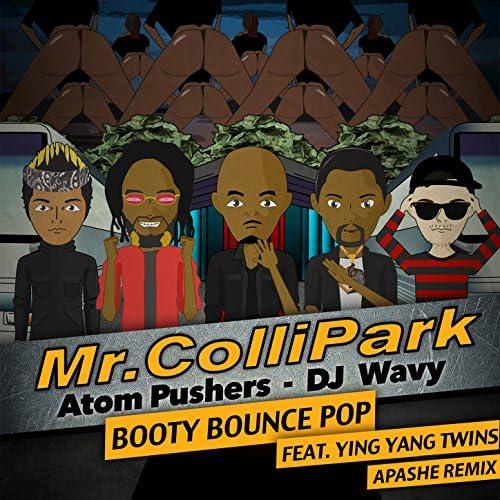 Mr. ColliPark, Atom Pushers, DJ Wavy feat. Ying Yang Twins feat. Ying Yang Twins