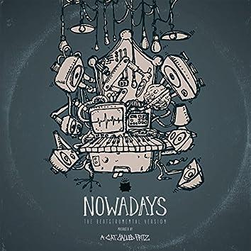 Nowadays (The Beatstrumental Version)