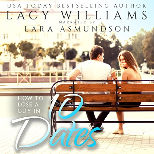 How to Lose a Guy in 10 Dates audiobook cover art