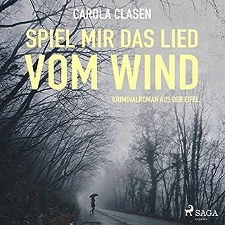 Spiel mir das Lied vom Wind. Kriminalroman aus der Eifel Titelbild