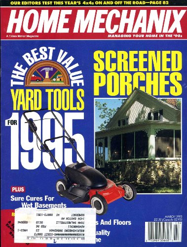 Home Mechanix Magazine : March 1995 (Screened Porches, 91)