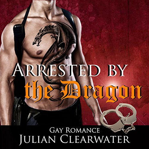 Arrested by the Dragon cover art