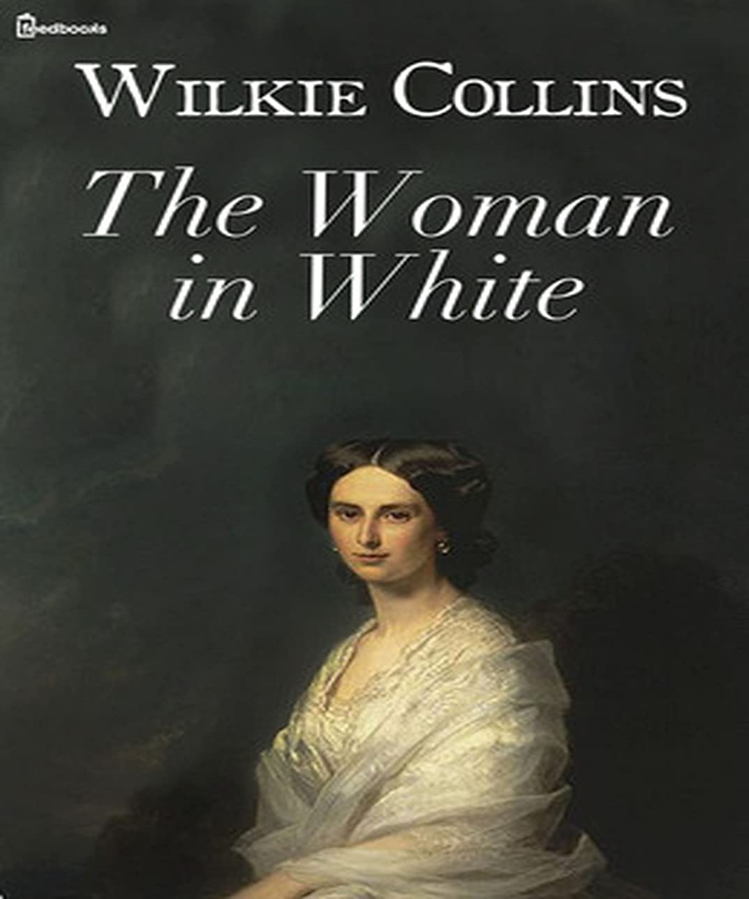 プロポーショナルブリーク横The Woman in White (Illustrated) (English Edition)