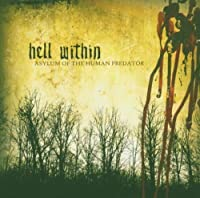 ASYLUM OF THE HUMAN by Hell Within