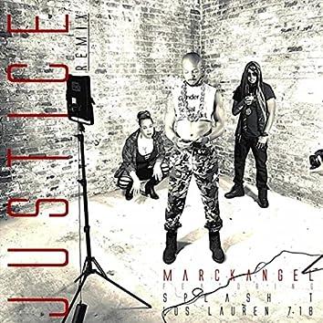 Justice (Remix) [feat. Splash T & Los Lauren 718]