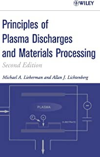 Principles of Plasma Discharges and Materials Processing , 2nd Edition