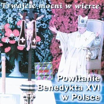 Poland welcomes Pope Benedict XVI (Czestochowa, 2006)