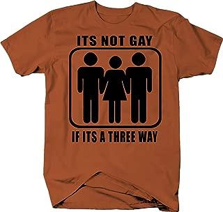 Not Gay if It's a Threeway Threesum MMF Color Tshirt