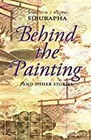 Behind the Painting: And Other Stories