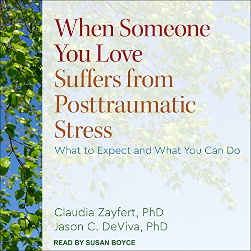 When Someone You Love Suffers from Posttraumatic Stress audiobook cover art