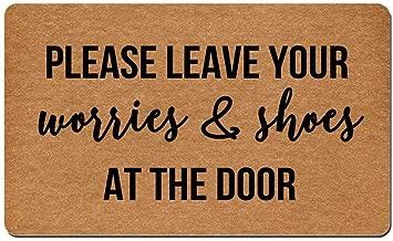 Doormat Shoes Please Leave Your Worries & Shoes at The Door Entrance Floor Mat Rug Non Slip Mats Home Kitchen Bathroom Decor Area Rug 23.6