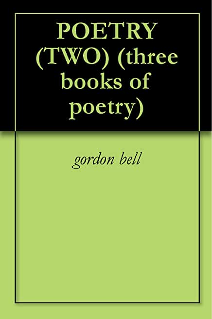 POETRY (TWO) (three books of poetry) (English Edition)