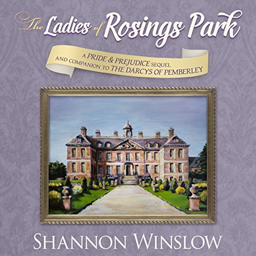 The Ladies of Rosings Park audiobook cover art