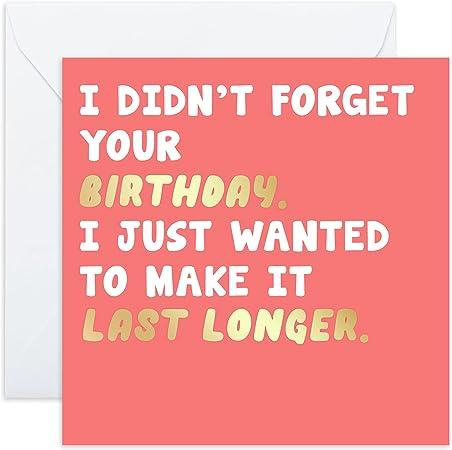 Belated Birthday Card - 'Last Longer'