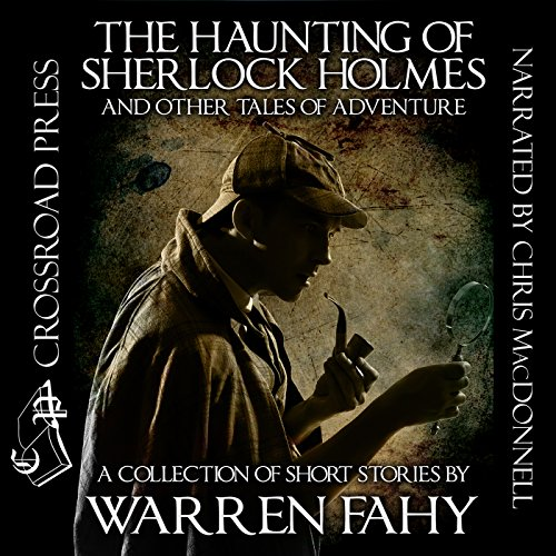 The Haunting of Sherlock Holmes and Other Tales of Adventure audiobook cover art