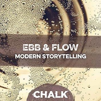 Ebb & Flow: Modern Storytelling