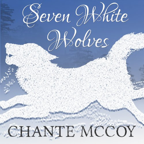 Seven White Wolves audiobook cover art