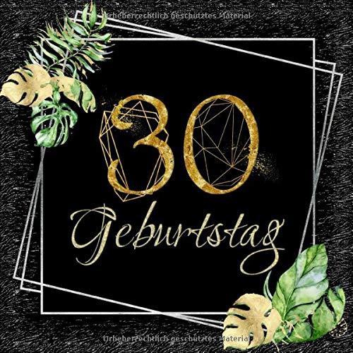 30 Geburtstag: Gästebuch in edlem Schwarz, Silber und Gold I 80 Seiten für 40 geschriebene Glückwünsche, Widmungen und Fotos I Dekoration für ... zum Geburtstag I Geburtstagsfeier