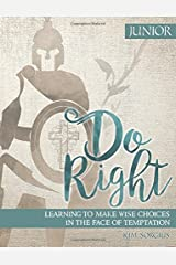 Do Right Junior: Learning to make right choices in the face of temptation Paperback