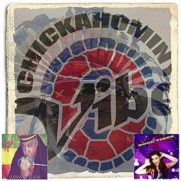 Vibes, Chicahominy, Steel (feat. Nina Sole & DJ K La)
