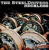Songtexte von The SteelDrivers - Reckless
