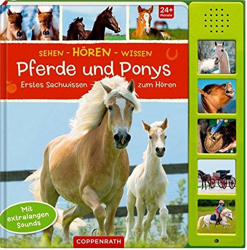 Sehen - Hören - Wissen: Pferde und Ponys: Erstes Sachwissen zum Hören