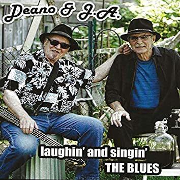Laughin' and Singin' the Blues