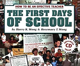 The First Days Of School: How To Be An Effective Teacher by Harry K. Wong, Rosemary T. Wong (July 1, 2004) Paperback 3rd