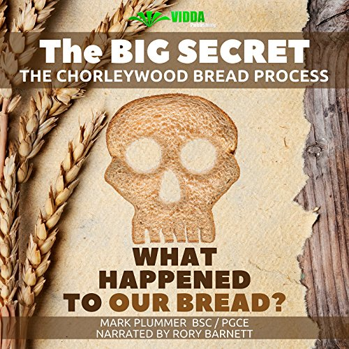 Food Conspiracy: What Happened to Our Bread audiobook cover art