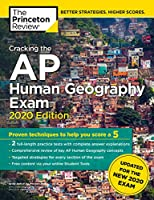 Cracking the AP Human Geography Exam, 2020 Edition: Practice Tests & Prep for the NEW 2020 Exam (College Test Preparation)