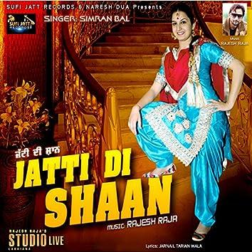 Jatti Di Shaan