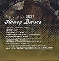 Francfranc's BEST HONEY DANCE