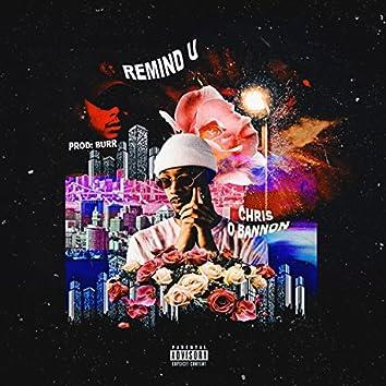 Remind U (feat. Dj Burr)