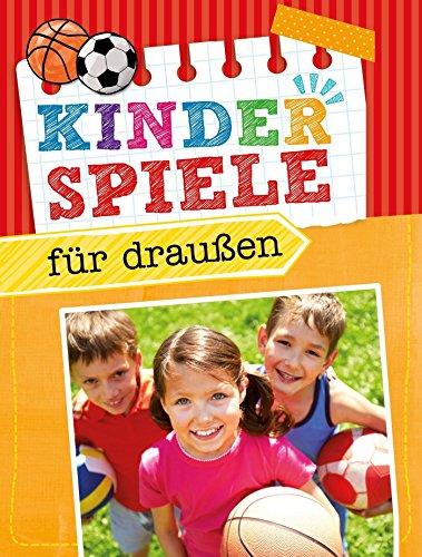 Kinderspiele für draußen: Die...