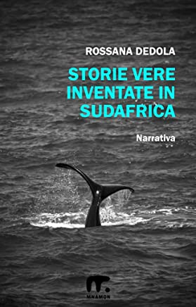 Storie vere inventate in Sudafrica