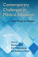 Contemporary Challenges in Medical Education: From Theory to Practice