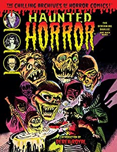 Haunted Horror Vol. 5: The Screaming Skulls and Much More