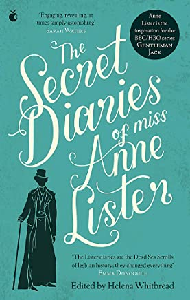 The Secret Diaries Of Miss Anne Lister: The Inspiration for Gentleman Jack