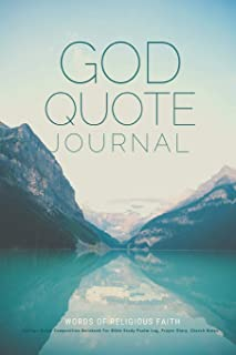 God Quote Journal Words Of Religious Faith College-Ruled Composition Notebook For Bible Study Psalm Log, Prayer Diary, Church Notes: Lined Notepad ... Christians, Jews, Christ Followers, etc.