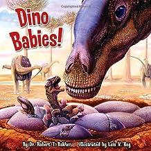 By Dr. Robert T. Bakker Dino Babies! (Pictureback(R)) [Paperback]
